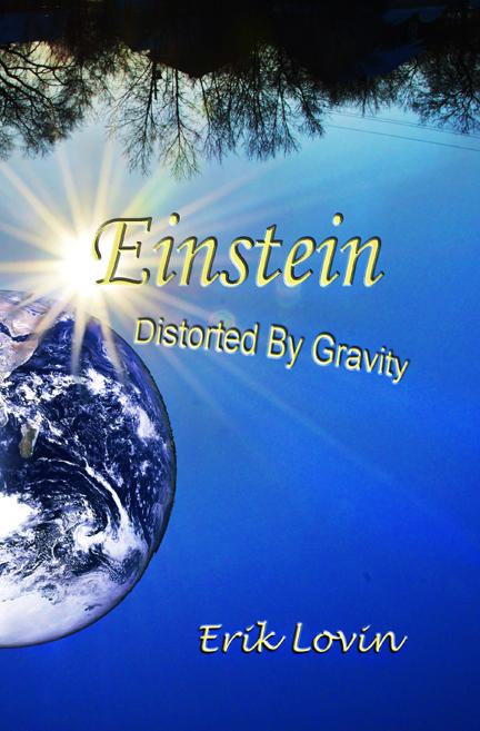 Einstein-distorted-by-gravity
